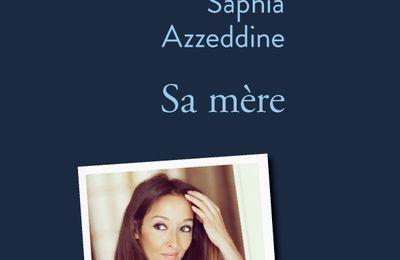 Sa mère de Sophia Azzeddine