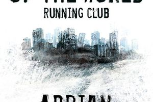 The end of the world - Running club, d'Adrian J Walker