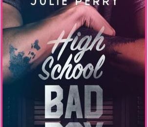 High School Bad Boy - Julie PERRY