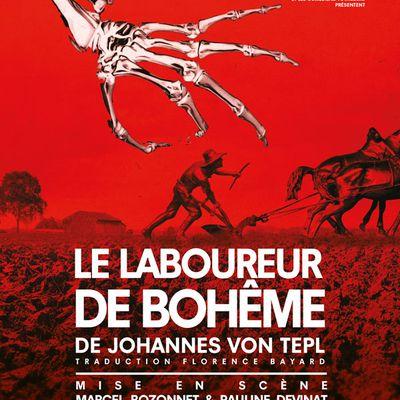 Le laboureur de Bohème (théâtre de poche)