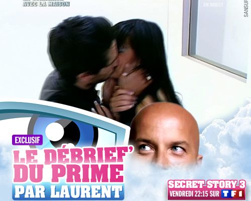 EXCLUSIF / Secret Story 3 : le débrief' du 12ème prime par Laurent !