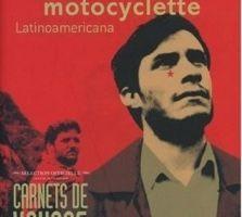 Voyage à motocyclette : Latinoamericana d'Ernesto Guevara