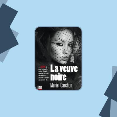La veuve noire - Muriel Carchon