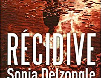 RECIDIVE - Sonja Delzongle