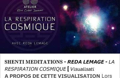 La Respiration Cosmique par Reda Lemage
