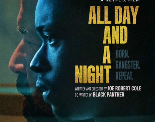 Critique Ciné : All Day and A Night (2020, Netflix)