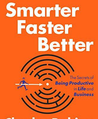 Free Ebook Download: Smarter Faster Better: The Secrets of Being Productive in Life and Business from Charles Duhigg