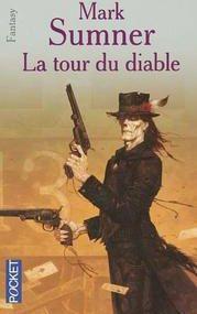 """Far-west & sorcellerie : """"la tour du diable"""""""