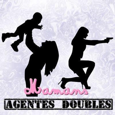 Mamans, Agentes Doubles