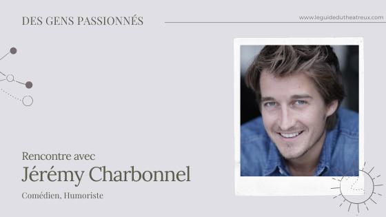 Rencontre avec Jérémy Charbonnel