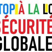 Coordination Stop Loi Sécurité Globale : MOBILISATION LES 3, 16 ET 30 JANVIER 2021 - Commun COMMUNE [le blog d'El Diablo]