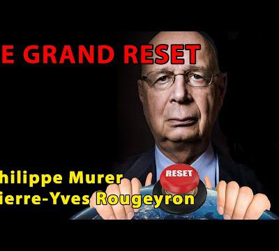 Philippe Murer / Pierre-Yves Rougeyron : Le Grand Reset (entretien)