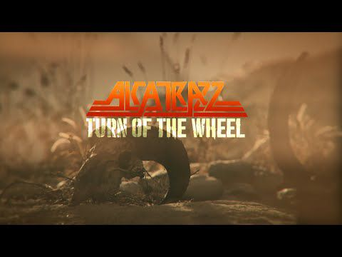 "ALCATRAZZ News/ Vidéo ""Turn of the Wheel"""