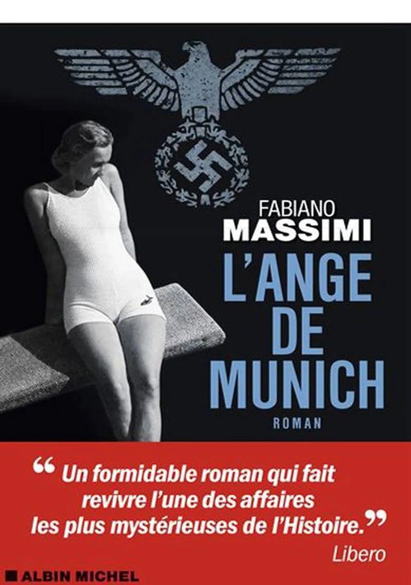 Fabiano MassimiL'Ange de MunichAlbin Michel557 pages, 21,90 €. E-book : 14,99 €. | DR