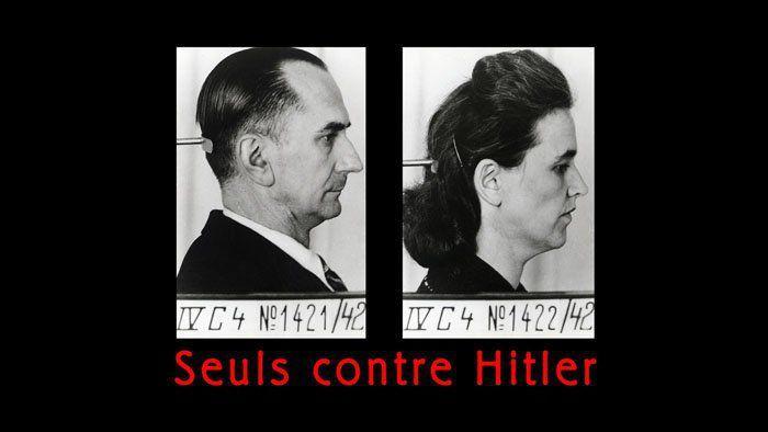 Seuls contre Hitler
