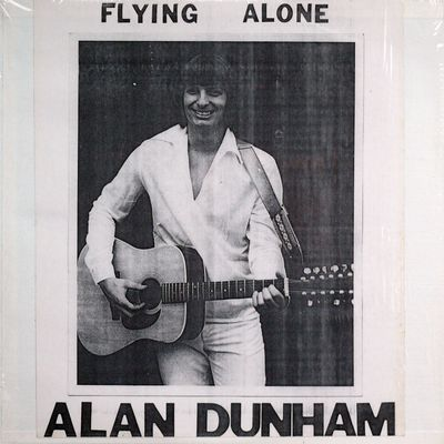 Alan Dunham - Flying Alone (1980)
