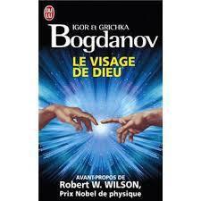 Igor & Grichka Bogdanov – Le visage de Dieu