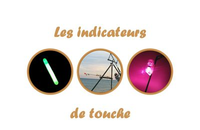 Les indicateurs de touche