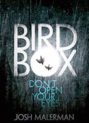 """Bird Box"", Josh Malerman"
