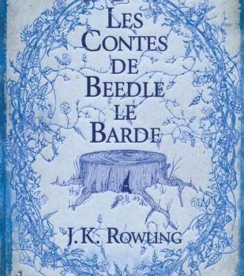 Les contes de Beedle le barde - J K Rowlings
