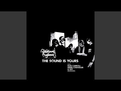 The Sound Is Yours (Kerri Chandler Instrumental Remix)