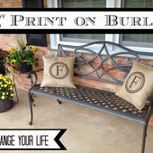 Two It Yourself: How to Print on Burlap {And Change Your Life Forever}