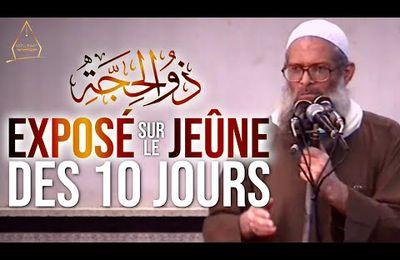 Exposé sur le jeûne des dix jours de Dhoul-Hijja