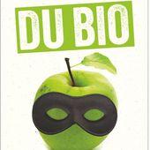 Il y a quelque chose de pourri au royaume du bio : LES IMPOSTEURS DU BIO, un ouvrage de Christophe Brusset - Commun COMMUNE [le blog d'El Diablo]