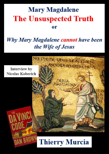 Mary Magdalene The Unsuspected Truth