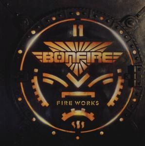 BONFIRE: Fireworks (1987) [Hard-Rock]
