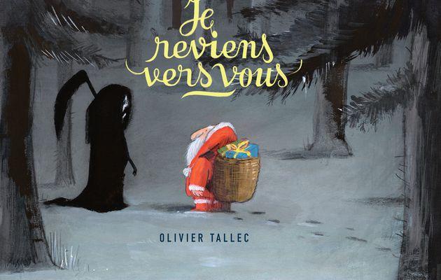 Je reviens vers vous - Olivier Tallec