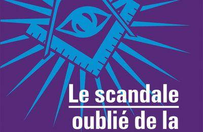 Le scandale oublié de la Troisième République. Le Grand Orient de France et l'affaire des fiches d'Emmanuel Thiébot
