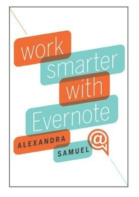 8 Ways Evernote Can Help You Get More from Your...