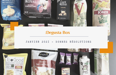 What's in the :DEGUSTA Box : Janvier 2021 - Bonnes résolutions