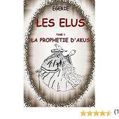 Les Elus: La Prophetie d'Akus