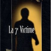 Mary LONDON : La 7e victime. - Les Lectures de l'Oncle Paul