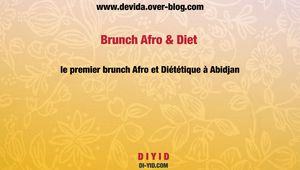 Brunch Afro & Diet : Le premier brunch afro-diététique à Abidjan