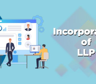 Incorporation of Limited Liability Partnership Firm in India