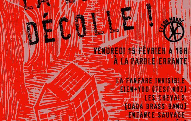 Dansons, la lutte décolle ! Concert de solidarité avec la ZAD de Notre-Dame-des-Landes le vendredi 15 février à Montreuil