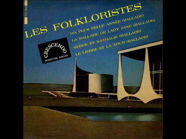 les folkloristes, une formation composé de Michel Legrand, Eddy Marnay et Claude Nougaro qui ne durera que le temps d'un 45 tours