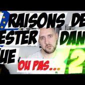 5 RAISONS DE RESTER DANS l'UE... OU PAS [Partie 2]