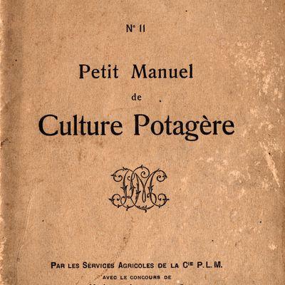 PETIT MANUEL DE CULTURE POTAGERE DE 1917