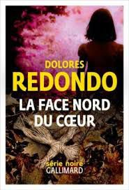 La face nord du cœur - Dolorès Redondo (2021)