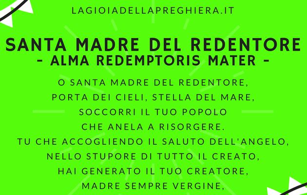 SANTA MADRE DEL REDENTORE - Alma Redemptoris Mater