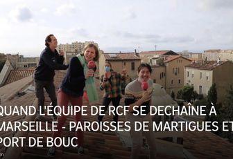 QUAND L'ÉQUIPE DE RCF SE DECHAÎNE À MARSEILLE