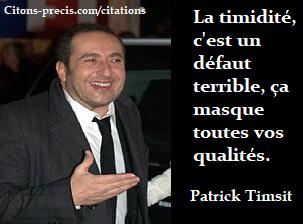 La timidité selon Patrick Timsit : citation du jour