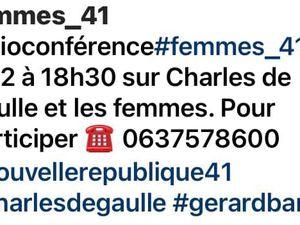 Inscrivez-vous à la visioconférence Femmes 41 sur Charles de Gaulle et les femmes !