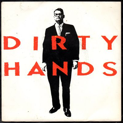 Dirty Hands...gimme love...suicide..