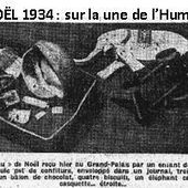 Noël de chômage ! Noël de misère ! Lutte des classes ! - Edito de P. Vaillant-Couturier - Huma du 25/12/1934 - PCF Paris 15