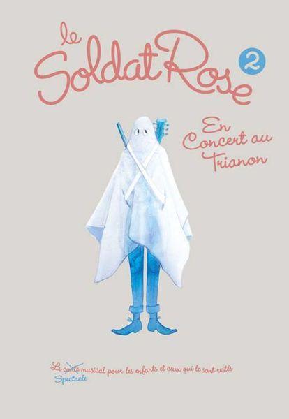 [CONCOURS] Le Soldat Rose 2 : gagnez votre DVD du spectacle !